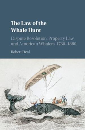 Law of the Whale Hunt af Robert Deal