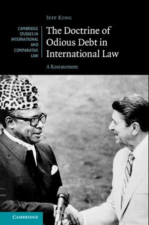 Doctrine of Odious Debt in International Law af Jeff King