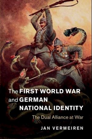 First World War and German National Identity af Jan Vermeiren