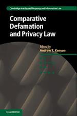 Comparative Defamation and Privacy Law (Cambridge Intellectual Property and Information Law)