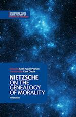 On the Genealogy of Morality and Other Writings (Cambridge Texts in the History of Political Thought)