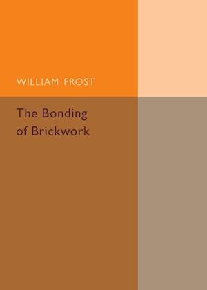 The Bonding of Brickwork