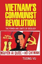 Vietnam's Communist Revolution (Cambridge Studies in US Foreign Relations)