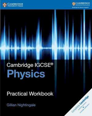 Cambridge IGCSE (TM) Physics Practical Workbook