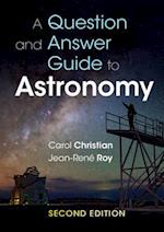 A Question and Answer Guide to Astronomy