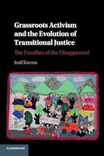 Grassroots Activism and the Evolution of Transitional Justice