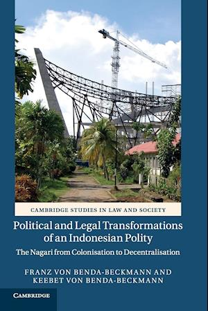 Bog, paperback Political and Legal Transformations of an Indonesian Polity af Franz Von Benda-Beckmann