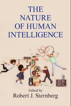 Bog, paperback The Nature of Human Intelligence af Robert J. Sternberg