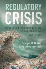 Regulatory Crisis