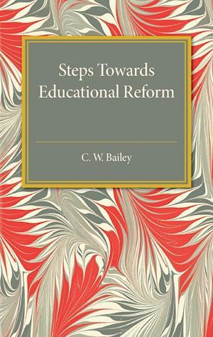 Steps Towards Educational Reform