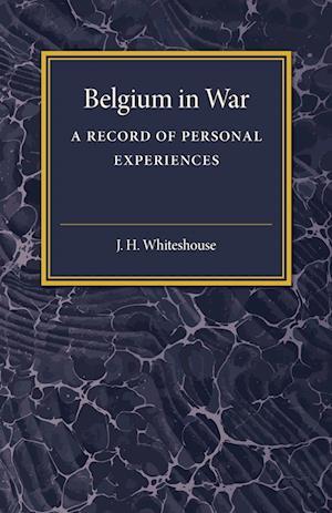 Bog, hæftet Belgium in War af J. H. Whitehouse