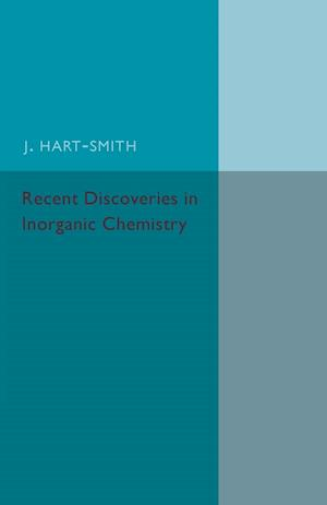 Bog, paperback Recent Discoveries in Inorganic Chemistry af J. Hart-Smith