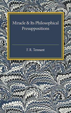 Bog, paperback Miracle and its Philosophical Presuppositions af F. R. Tennant