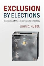 Exclusion by Elections (Cambridge Studies in Comparative Politics)