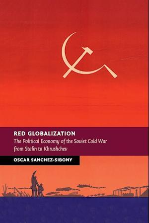 Bog, hæftet Red Globalization af Oscar Sanchez-Sibony