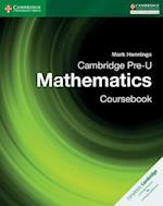 Cambridge Pre-U Mathematics Coursebook (Cambridge International Examinations)