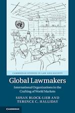 Global Lawmakers (Cambridge Studies in Law and Society)
