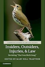 Insiders, Outsiders, Injuries, and Law (Cambridge Studies in Law and Society Paperback)