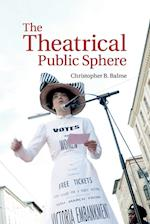 The Theatrical Public Sphere af Christopher B. Balme