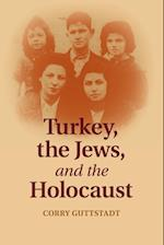 Turkey, the Jews, and the Holocaust
