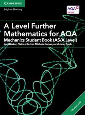 A Level Further Mathematics for AQA Mechanics Student Book (AS/A Level) with Cambridge Elevate Edition (2 Years)
