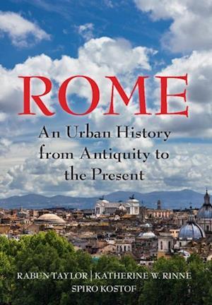 Rome af Spiro Kostof, Rabun Taylor, Katherine Wentworth Rinne
