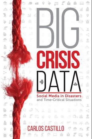 Big Crisis Data af Carlos Castillo