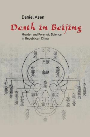 Death in Beijing af Daniel Asen
