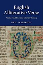 English Alliterative Verse af Eric Weiskott