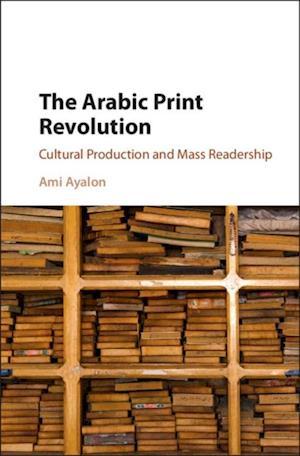 Arabic Print Revolution af Ami Ayalon