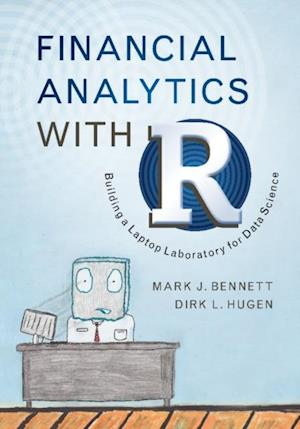 Financial Analytics with R af Dirk L. Hugen, Mark J. Bennett