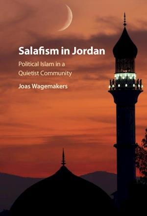Salafism in Jordan af Joas Wagemakers