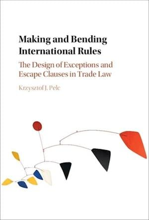 Making and Bending International Rules