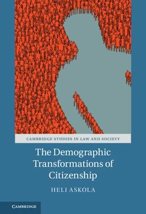 Demographic Transformations of Citizenship