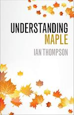 Understanding Maple