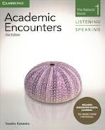 Academic Encounters Level 1 Student's Book Listening and Speaking with Integrated Digital Learning