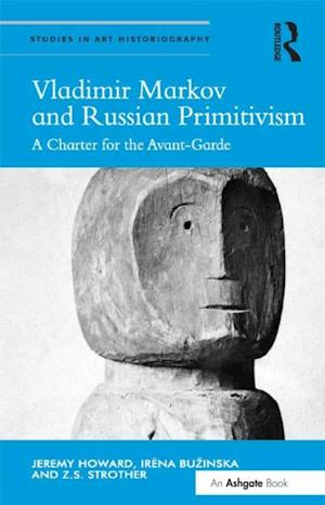 Vladimir Markov and Russian Primitivism
