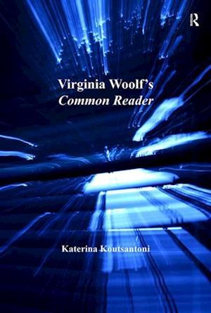 Virginia Woolf's Common Reader