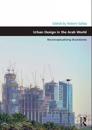 Urban Design in the Arab World