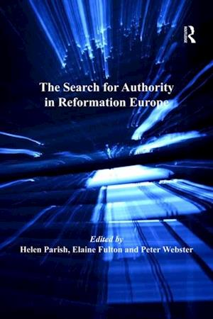 Search for Authority in Reformation Europe