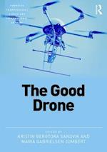 Good Drone (Emerging Technologies Ethics and International Affairs)