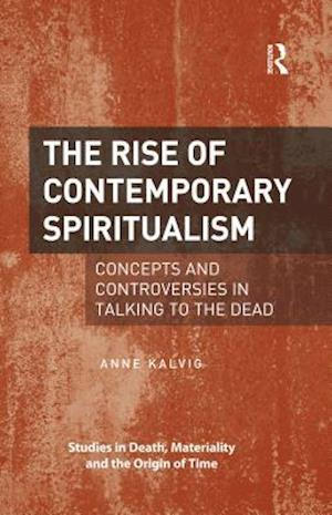 Rise of Contemporary Spiritualism