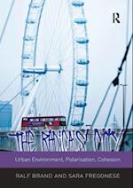 Radicals' City: Urban Environment, Polarisation, Cohesion