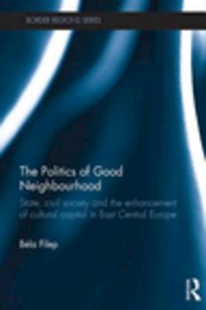 Politics of Good Neighbourhood