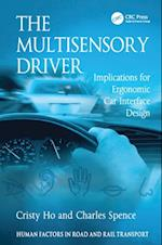 Multisensory Driver (Human Factors in Road And Rail Transport)