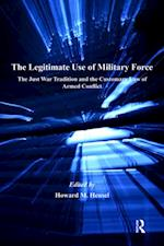 Legitimate Use of Military Force (Justice, International Law and Global Security)
