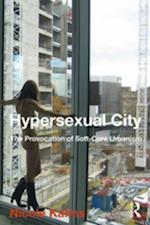 Hypersexual City af Nicole Kalms