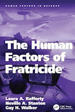 Human Factors of Fratricide (Human Factors in Defence)