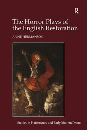 Horror Plays of the English Restoration