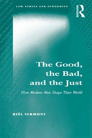 Good, the Bad, and the Just